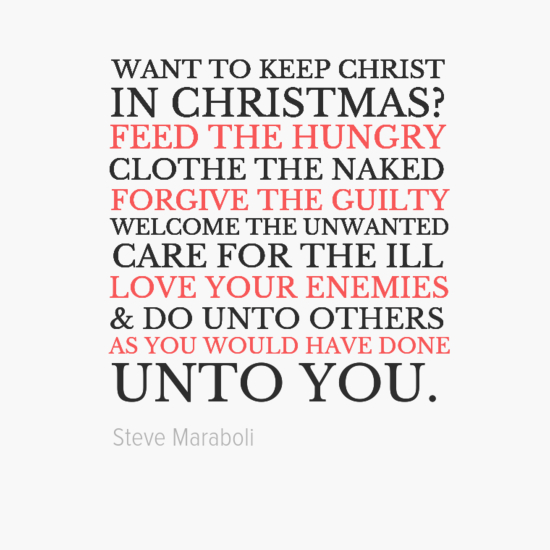 Keep Christ in Christmas: Feed, Clothe, Forgive, Welcome, Care & Love (2/3)