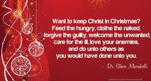 want-to-keep-christ-in-christmas-feed-the-hungry-clothe-the-naked-forgive-the-guilty