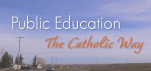 Public Education - The Catholic Way